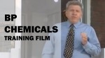 BP Chemicals training film