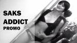 Saks Addict promo