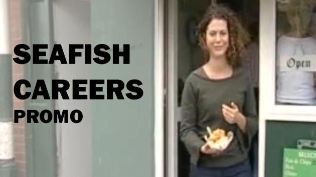 Seafish Careers promo