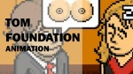 Tom Foundation animation